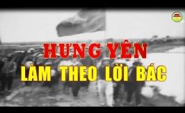 Phim tài liệu: Hưng Yên làm theo lời Bác