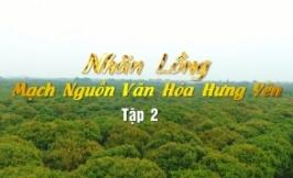 Nhãn lồng, mạch nguồn văn hóa Hưng Yên ( Tập 2 )