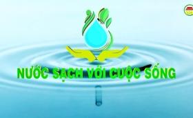 Nước sạch với cuộc sống ngày 22/04/2019
