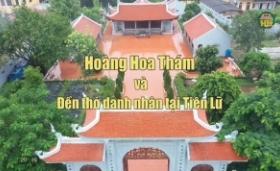 Hoàng Hoa Thám và đền thờ danh nhân tại Tiên Lữ