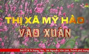 Phóng sự: Thị xã Mỹ Hào vào xuân