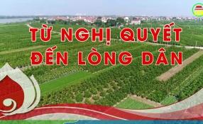 Hưng Yên: Từ nghị quyết đến lòng dân