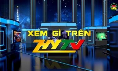 Xem gì trên HYTV số 5