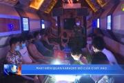 Phát hiện quán karaoke mở cửa ở Mỹ Hào