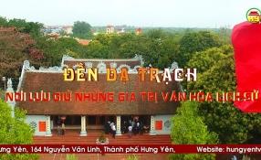 Đền Dạ Trạch - Nơi lưu giữ những giá trị văn hóa lịch sử