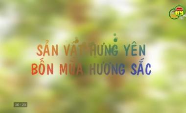 Sản vật Hưng Yên bốn mùa hương sắc